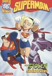Stone Arch Press's DC Super Heroes: Superman - The Stolen Superpowers Soft Cover nn