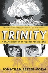Hill and Wang's Trinity: A Graphic History of the First Atomic Bomb Hard Cover # 1