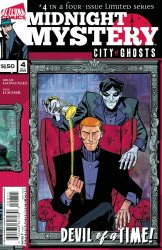 Alterna Comics's Midnight Mystery: City Of Ghosts Issue # 4