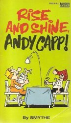 Fawcett Publications's Rise and Shine, Andy Capp! Soft Cover # 1b