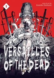 Seven Seas Entertainment's Versailles Of The Dead Soft Cover # 1
