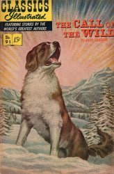Gilberton Publications's Classics Illustrated #91: The Call of the Wild Issue # 6