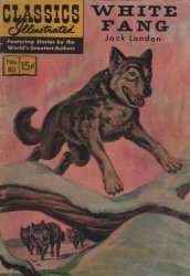 Gilberton Publications's Classics Illustrated #80: White Fang Issue # 4