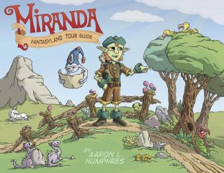 Action Lab Entertainment's Miranda Fantasyland Tour Guide  Soft Cover # 1
