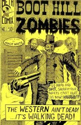 Meth Comix's Boot Hill Zombies Issue # 1