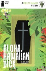 Image's Aloha Hawaiian Dick Issue # 2