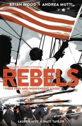 Dark Horse Comics's Rebels: These Free and Independent States TPB # 1