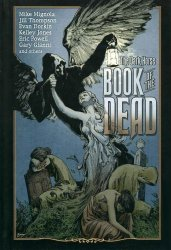 Dark Horse's The Dark Horse: Book of the Dead Hard Cover # 1