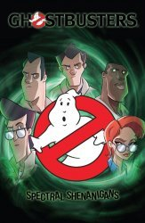 IDW Publishing's Ghostbusters: Spectral Shenanigans TPB # 1