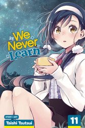 Viz Media's We Never Learn Soft Cover # 11