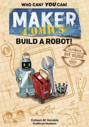 First Second Books's Maker Comics Build A Robot TPB # 1