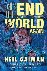 Dark Horse Comics's Only the End of the World Again Hard Cover # 1