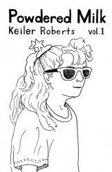 Keiler Roberts's Powdered Milk Issue # 1