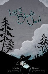 Isabella Rotman's Long Black Veil Issue # 1