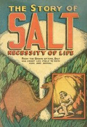 Leslie Salt Co.'s The Story of Salt: Necessity of Life Issue nn