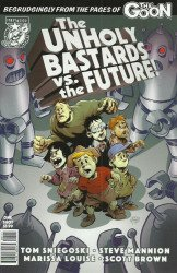 Albatross Exploding Funny Book's The Unholy Bastards vs. The Future! Issue # 1