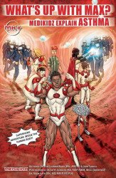 Medikidz Limited's What's Up with Max? Medikidz Explain Asthma Soft Cover # 1