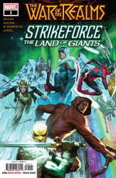 Marvel Comics's War of the Realms: Strikeforce - Land of Giants Issue # 1