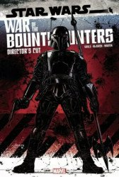 Marvel Comics's Star Wars: War of the Bounty Hunters - Alpha Director's Cut Issue # 1