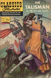 Gilberton Publications's Classics Illustrated #111 - The Talisman Issue # 3