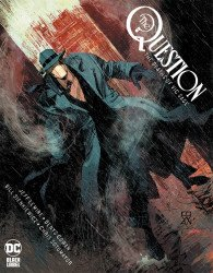 DC Black Label's Question: Deaths of Vic Sage Hard Cover # 1