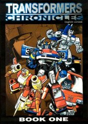 One-Time Assembly's Transformers Chronicles Issue # 1