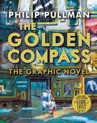 Knopf Publishing's Golden Compass: The Graphic Novel Complete Edition Hard Cover # 1