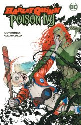 DC Comics's Harley Quinn and Poison Ivy Hard Cover # 1