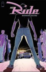 Image Comics's The Ride: Burning Desire Issue # 1b