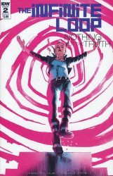 IDW Publishing's The Infinite Loop: Nothing But The Truth Issue # 2b