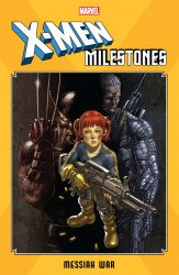 Marvel Comics's X-Men Milestones: Messiah War TPB # 1