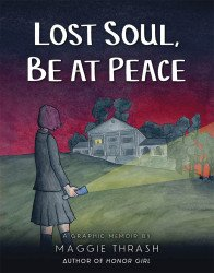 Candlewick Press's Lost Soul, Be At Peace - A Graphic Memoir Soft Cover # 1