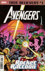 Marvel Comics's True Believers: Avengers - Rocket Raccoon  Issue # 1