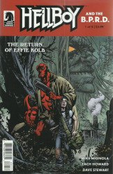 Dark Horse Comics's Hellboy and the B.P.R.D.: Return of Effie Kolb Issue # 1