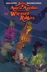 Image Comics's Auntie Agatha's Home for Wayward Rabbits Issue # 6