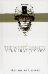 Little Brown & Company's White Donkey: Terminal Lance Hard Cover # 1