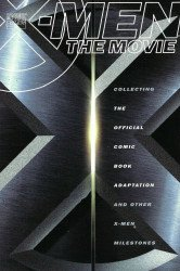 Marvel Comics's X-Men: The Movie TPB # 1