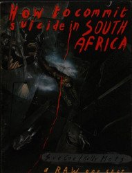 Raw Books and Graphics's How to Committ Suicide in South Africa Hard Cover # 1
