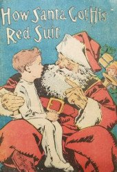 K. K. Publications's How Santa Got His Red Suit Issue nn