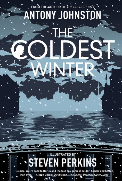 coldest winter Even his final mission before leaving — the defection of a soviet scientist — goes  badly wrong, as the coldest winter for 30 years descends on europe.