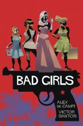 Gallery 13's Bad Girls Hard Cover # 1