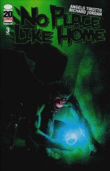 Image Comics's No Place Like Home Issue # 3