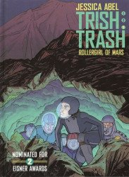 Super Genius's Trish Trash: Rollergirl of Mars Hard Cover # 3