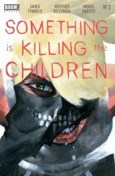 BOOM! Studios's Something is Killing the Children Issue # 2 - 3rd print