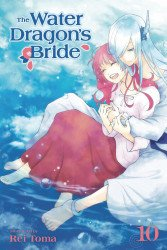 Viz Media's Water Dragon's Bride Soft Cover # 10