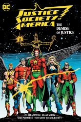 DC Comics's Justice Society of America: The Demise of Justice Hard Cover # 1