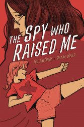 Graphic Universe's The Spy Who Raised Soft Cover # 1