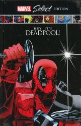 Marvel Comics's Marvel Select: Deadpool - Hey It's Deadpool  Hard Cover # 1