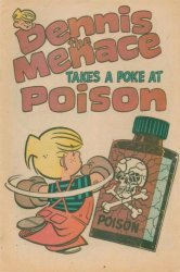 Fawcett Publications's Dennis the Menace: Takes a Poke at Poison Issue # 1974