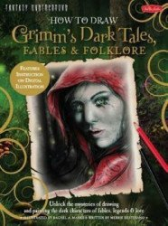 Walter Foster's How to Draw: Grimm's Dark Tales, Fables and Folklore Soft Cover # 1